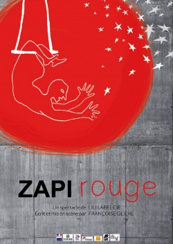ZAPI ROUGE - spectacle @ Chapelle Sainte Catherine