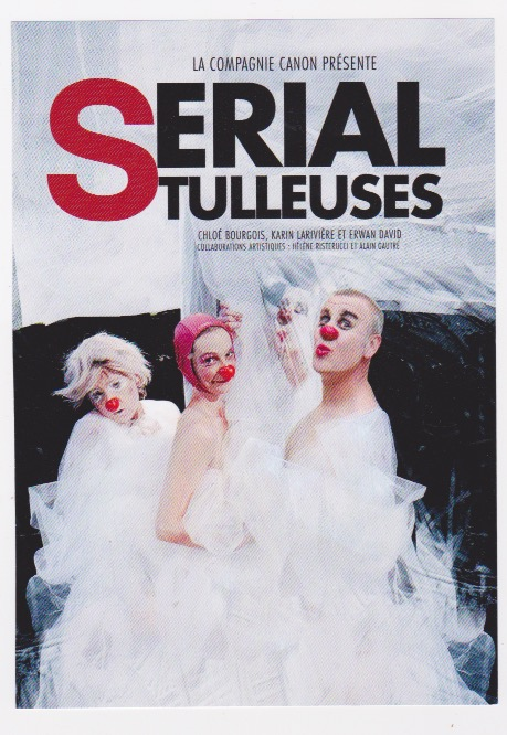 Serial tulleuses - spectacle @ Chapelle Ste Catherine
